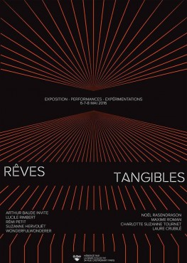 Rêves Tangibles - La Main Collectif © Arthur Baude