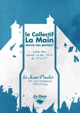 Portes ouvertes 2013 - La Main Collectif © Arthur Baude - Noël Rasendrason - Charlotte Tournet