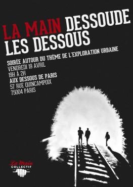 La Main dessoude Les Dessous - La Main Collectif © Arthur Baude - Alice Fernandez