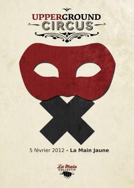Upperground Circus - Paris Face Cachée 2012 - La Main Collectif © Arthur Baude