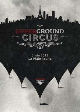 Upperground Circus - La Main Collectif © Arthur Baude