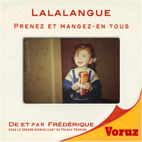 Lalalangue © Frederique Voruz