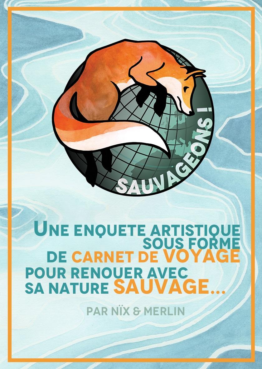 Sauvageons © Merlin Schemel & Anais Beaucourt